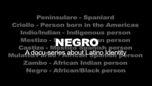 'NEGRO' DOCU-SERIES EXPLORES BLACK LATINOIDENTITY